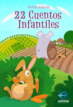 22 Cuentos Infantiles (Spanish Edition) von [Kalyvas, Errikos]