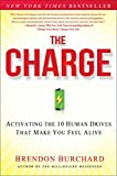 The Charge: Activating the 10 Human Drives That Make You Feel (English Edition)
