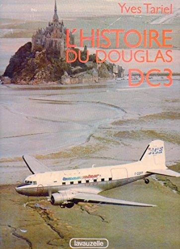 Descargar Libro L'histoire du Douglas DC-3 de Yves Tariel