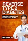 Image de Reverse Type 2 Diabetes Naturally in 4 Weeks (English Edition)