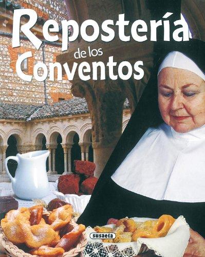 Reposteria De Los Conventos(Rincon Del Paladar) (El Rincón Del Paladar) por Concha López