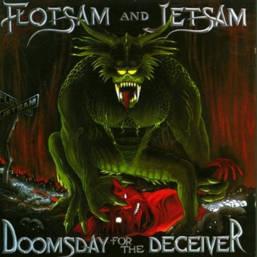 Doomsday for the Deceiver by Flotsam & Jetsam (1994) Audio CD