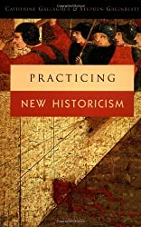 Practicing New Historicism by Catherine Gallagher (2000-06-15)