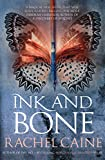 Front cover for the book Ink And Bone by Rachel Caine