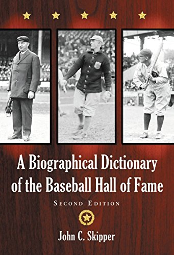 A Biographical Dictionary of the Baseball Hall of Fame, 2D Ed. by John C. Skipper (30-Jan-2015) Paperback