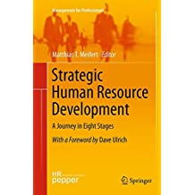 Strategic Human Resource Development: A Journey in Eight Stages (Management for Professionals)
