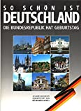 So sch?n ist Deutschland. Die Bundesrepublik hat Geburtstag. 40 Jahre Geschichte.