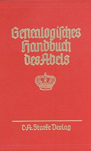 Genealogisches Handbuch des Adels: Fürstliche Häuser XIX