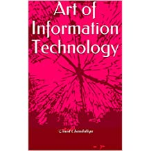 Art of Information Technology (English Edition)