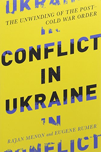 Conflict in Ukraine – The Unwinding of the Post–Cold War Order (Boston Review Originals)