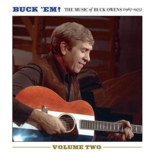 Buck 'Em! Vol.2-the Music of Buck Owens (67-75) -