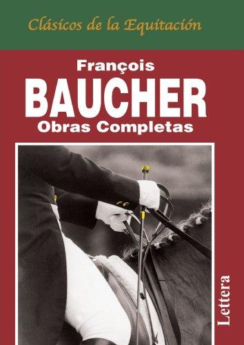 Descargar Libro Obras Completas De Baucher de Francois Baucher