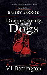 Bailey Jacobs and the Disappearing Dogs (First Series Book 1)