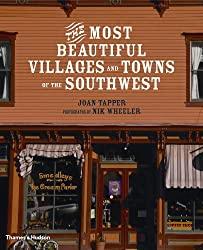 The Most Beautiful Villages and Towns of the Southwest (The Most Beautiful Villages) by Joan Tapper (2009-09-28)