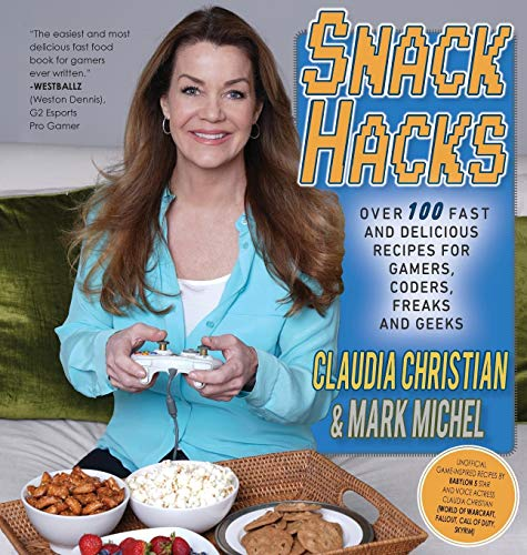 Snack Hacks: Over 100 Fast  And Delicious Recipes For Gamers, Coders, Freaks And Geeks Snack-foods Küche