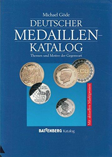 Deutscher Medaillen-Katalog. Themen und Motive der Gegenwart