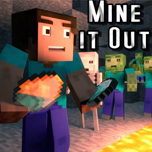 Mine It Out - Minecraft Parody...