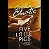 Five Little Pigs (Poirot) (Hercule Poirot Series Book 24)