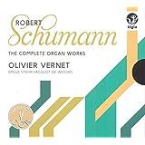 Schumann / the Complete Organ Works
