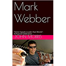Mark Webber: Motorsport in Pictures (English Edition)