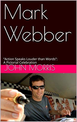 Mark Webber: Motorsport in Pictures (English Edition) por John Morris