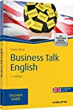 Business Talk English (Haufe TaschenGuide, Band 164)