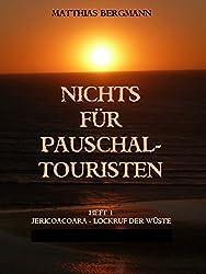 Jericoacoara - Lockruf der Wüste (Nichts für Pauschaltouristen 1)