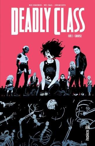 Deadly class (5) : Carousel