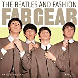 Fab Gear: The Beatles and Fashion by Paolo Hewitt (2011-09-30)