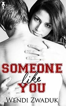 Someone Like You (English Edition) di [Zwaduk, Wendi]