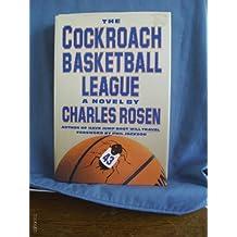 The Cockroach Basketball League