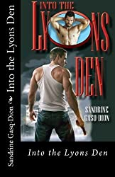 Into the Lyons Den (Assassin/Shifters) (Volume 16) by Sandrine Gasq-Dion (2013-03-10)