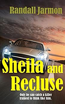 Sheila and Recluse (Riley / Blue Dog Series Book 3) by [Jarmon, Randall]