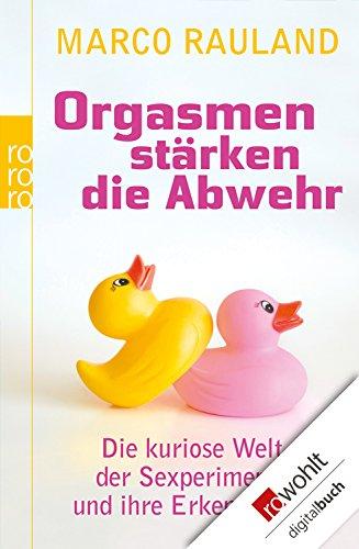 orgasmen-strken-die-abwehr-die-kuriose-welt-der-sexperimente-und-ihre-erkenntnisse