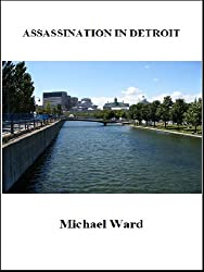 Assassination in Detroit (Stephen Haggerty Assassin Book 4)