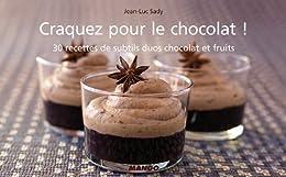 Craquez pour le chocolat ! (Craquez...)