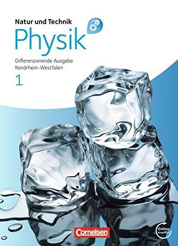 Natur und Technik - Physik: Differenzierende Ausgabe - Sekundarschule/Gesamtschule - Nordrhein-Westfalen: Band 1 - Schülerbuch mit Online-Angebot