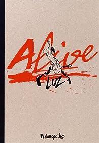 Alive! par  Luz