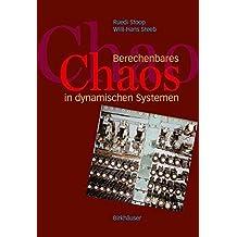 Berechenbares Chaos in dynamischen Systemen: Verstandnis Durch Konzepte Und Experimente