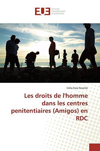 Les droits de l'homme dans les centres penitentiaires (Amigos) en RDC (Omn.Univ.Europ.)