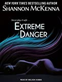 Extreme Danger (McClouds & Friends) by Shannon McKenna (2015-08-11)