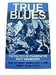 True Blues: Politics of Conservative...