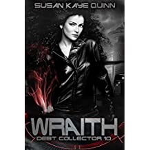 Wraith (Debt Collector 10) (English Edition)