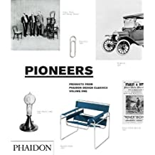 Pioneers, Products From Phaidon Design Classics