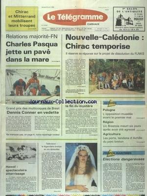 TELEGRAMME (LE) [No 13347] du 30/04/1988 - HAWAI - SPECTACULAIRE ATTERRISSAGE - ABANDON D'ANISSA - LA FIN DU MYSTERE - POLOGNE - L'OPPOSITION MUSELEE AVANT LE 1ER MAI - AGRICULTURE - LES PORTS TENDONS D'ACHILLE DU PORC BRETON - PASQUA JETTE UN PAVE DANS LA MARE - GRAND PRIX DES MULTICOQUES DE BREST - NOUVELLE-CALEDONIE - CHIRAC TEMPORISE par Collectif
