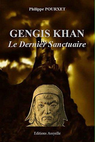 Gengis Khan, le Dernier Sanctuaire