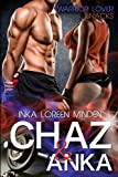 Chaz & Anka: Warrior Lover Snacks 1