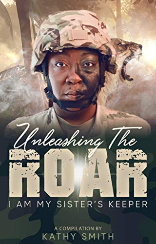 Unleashing the Roar: I Am My Sister's Keeper (English Edition)