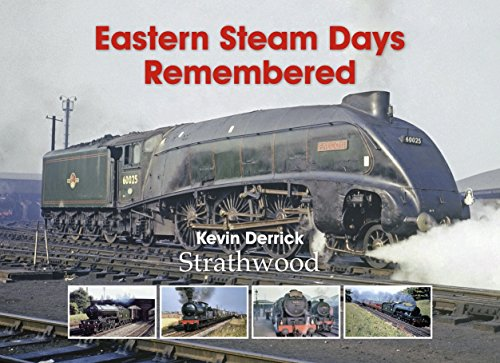 railway-book-by-strathwood-eastern-steam-days-remembered