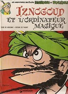 """Afficher """"Les aventures du grand vizir Iznogoud n° 6 Iznogoud et l'ordinateur magique"""""""